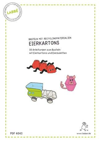 20 witzige Anleitungen und Ideen zum Basteln von originellen Tieren, Lastwagen, Masken, Blumen und vielem mehr.