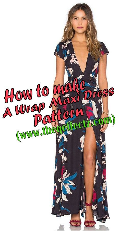 1e0882a8603 HOW TO MAKE A WRAP MAXI DRESS PATTERN