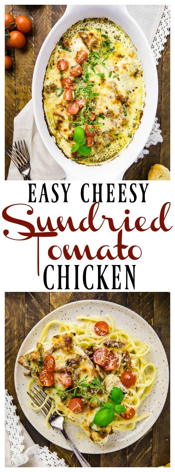 Quick & Easy Cheesy Baked Sundried Tomato Chicken