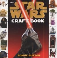 The Star Wars Craft Book by Bonnie Burton. Chewbacca sock puppets. Jabba the Hutt body pillows. Hanukkah droidels. This guide offers a variety of fun and original projects to bring the many beloved elements of Star wars to life.
