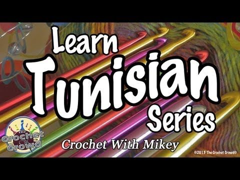 Learn Tunisian Series {Crochet with Mikey} Lesson 2: Getting Started with Tunisian Crochet | YouTube