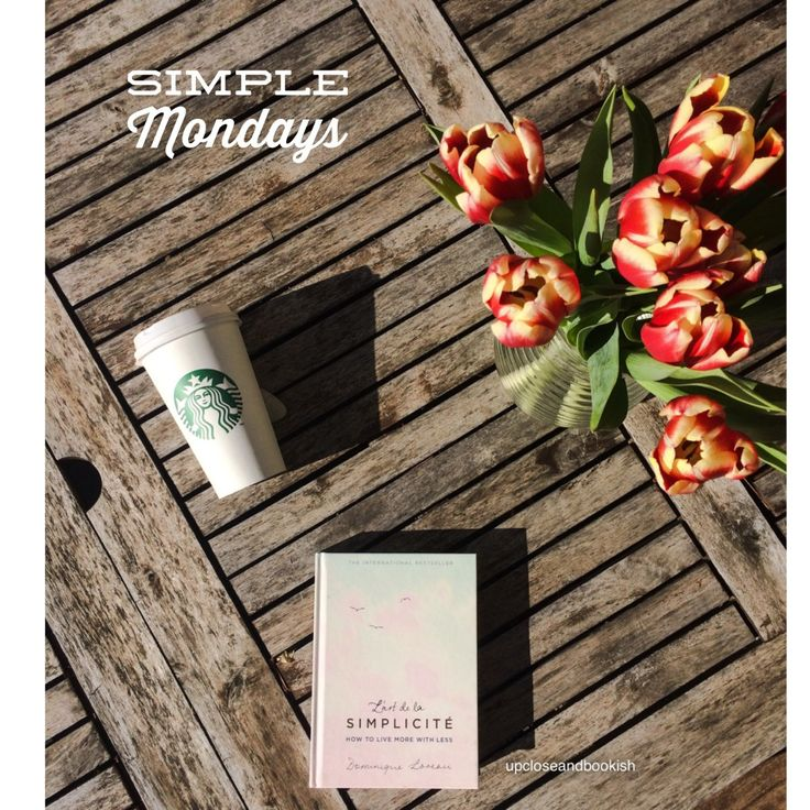 LIVING SIMPLY: SIMPLE MONDAY #6