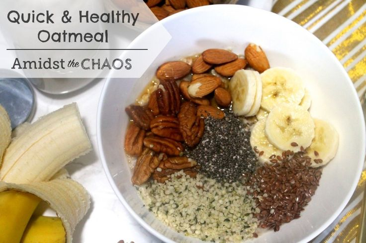 Quick & Healthy Oatmeal - Amidst the Chaos