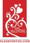 Applique Be My Valentine House Flag