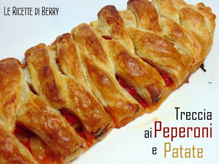 Treccia di Pasta Sfoglia ai Peperoni e Patate