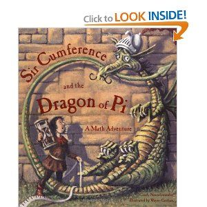 Sir Cumference and the Dragon of Pi - book for Pi Day