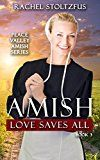 Free Kindle Book -   Amish Love Saves All (Peace Valley Amish Series Book 3)
