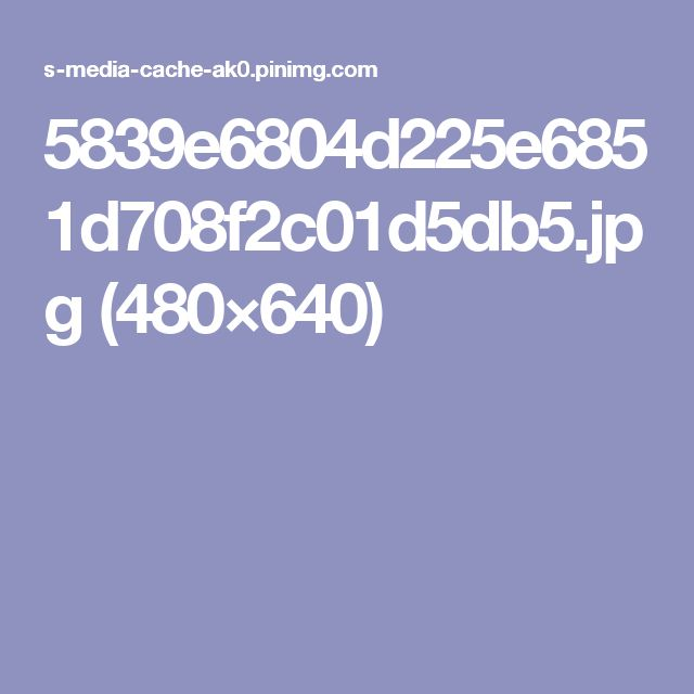 5839e6804d225e6851d708f2c01d5db5.jpg (480×640)