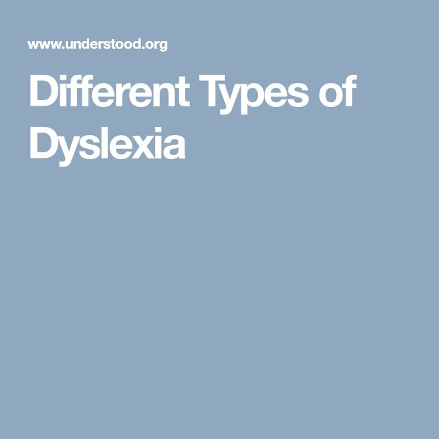 Different Types of Dyslexia