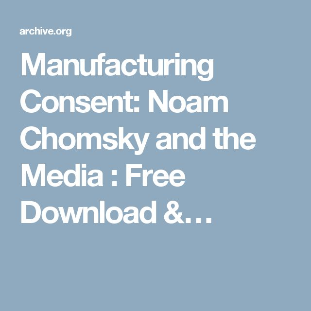 Manufacturing Consent: Noam Chomsky and the Media : Free Download &…