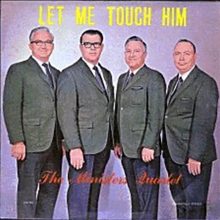 """The Ministers Quartet, """"Let Me Touch Him.""""  Okay, so it didn't have the subtext then that it does now.  Still funny"""