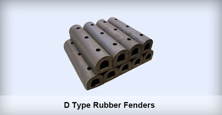D Type Rubber Fenders Application of D Type Rubber Fenders D Type Rubber Fender is usually mounted to docks or ships to prevent ships and the dock from being damaged.As it can effectively counteract the collision force generated during mooring and berthing process.