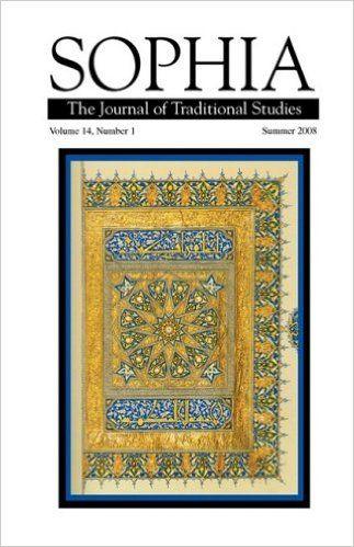 Sophia Volume 14, No. 1: Seyyed Hossein Nasr, HRH Prince of Wales, Wolfgang Smith: 9780979842924: Amazon.com: Books