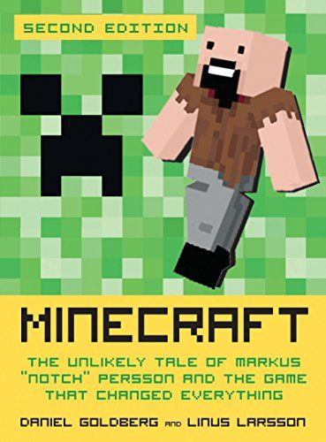 """Minecraft, Second Edition: The Unlikely Tale of Markus """"Notch"""" Persson and the Game That Changed Everything @ minecraftie.com #Minecraft #minecraftpc #minecrafter #minecrafters #minecraftskin #minecraftgirl #minecraftforever  #minecrafthouse #minecraftcity #minecraftpocketedition #minecraftisawesome"""