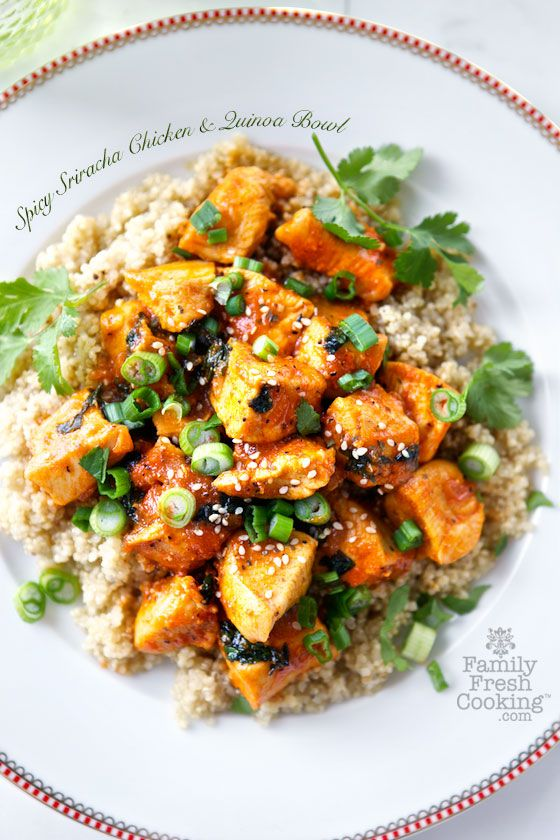 Spicy Sriracha Chicken & Quinoa Bowl | FamilyFreshCooking.com
