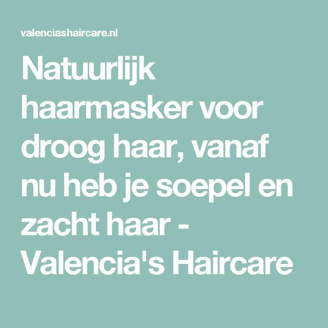 Natuurlijk haarmasker voor droog haar, vanaf nu heb je soepel en zacht haar - Valencia's Haircare