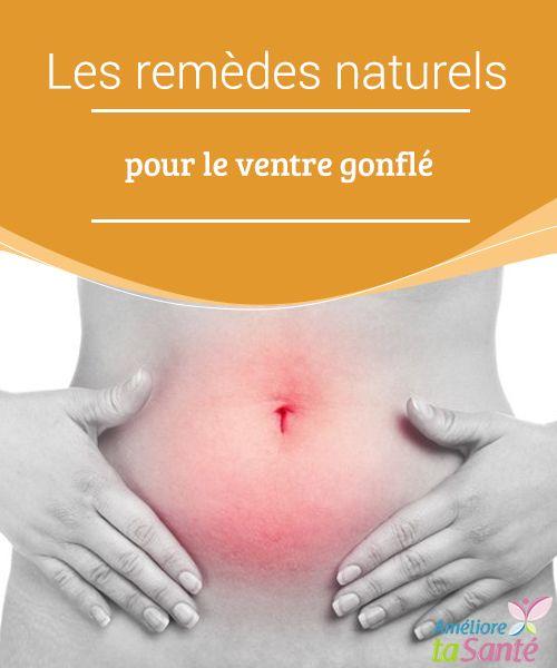 Les remèdes naturels pour le ventre gonflé   Vous souffrez d'un #ventre #gonflé ? #Venez découvrir nos conseils et nos astuces pour faire #dégonfler votre ventre de manière #naturelle !  #Bonneshabitudes