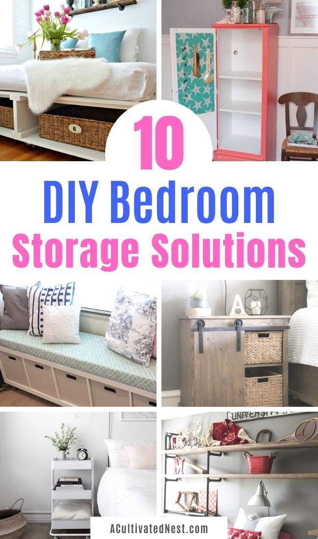 10 Clever Bedroom Storage Ideas Diy Bedroom Storage Bedroom Organization Diy Storage Hacks Bedroom