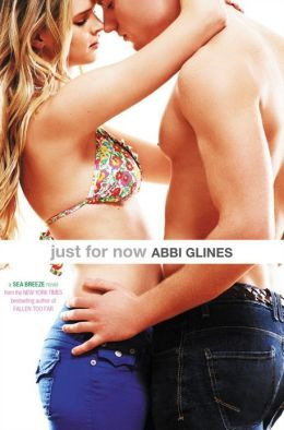 Just For Now New Cover by Abbi Glines