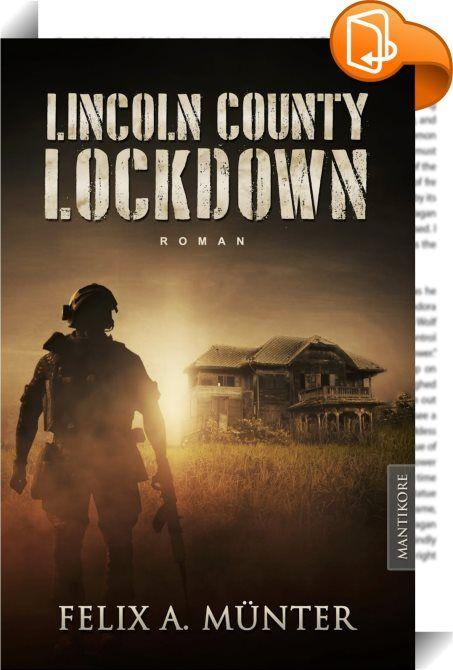 """Lincoln County Lockdown - Tödliche Fracht    ::  LICOLN COUNTY LOCKDOWN  Es ist geflohen…   …doch es darf nicht entkommen!   Im beschaulichen Lincoln County ist nicht viel los. Ausnahme bildet der Konvoy des Rüstungskonzerns """"Leal Industries"""". Gepanzerte LKW und bewaffnete Spezialeinheiten sichern die gefährliche Fracht. Was genau befördert wird, wissen nur wenige. Doch bei dem Transport kommt es zu einem Unfall mit katastrophalen Folgen: was auch immer die Wagen geladen hatten, es kon..."""