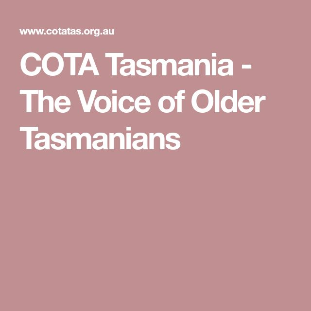 COTA Tasmania - The Voice of Older Tasmanians