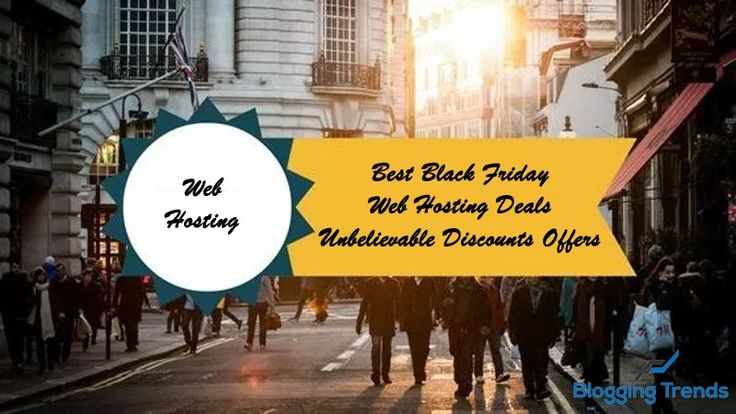 Best Black Friday Web Hosting Deals 2016 – Unbelievable Discounts Offers