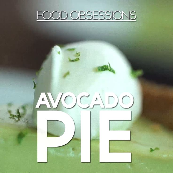 Can't stop, won't stop obsessing over this Avocado Pie.