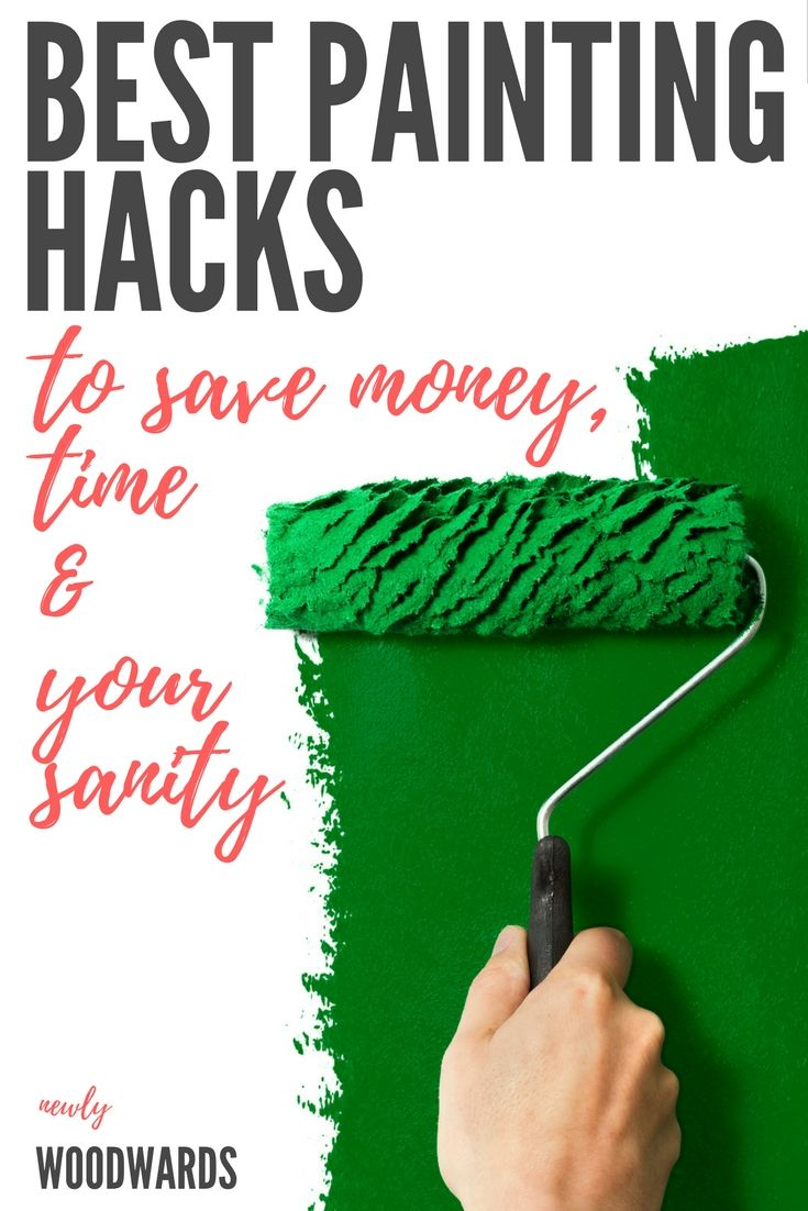 Did you know about #3? Best painting hacks to save time, money and your sanity.