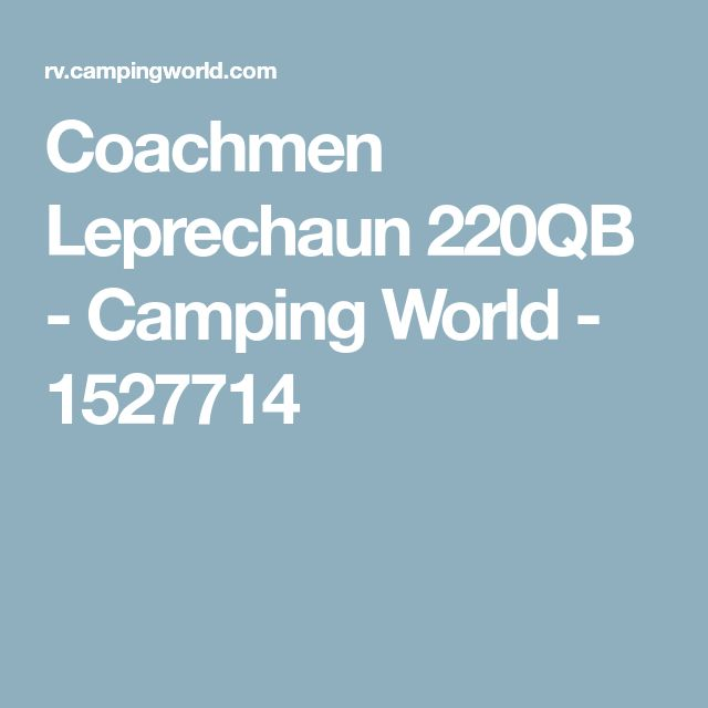 Coachmen Leprechaun 220QB - Camping World - 1527714