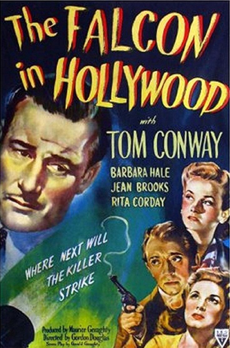 The Falcon In Hollywood (1944) - Tom Conway, Barbara Hale, Veda Ann Borg