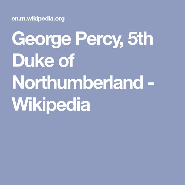 George Percy, 5th Duke of Northumberland - Wikipedia