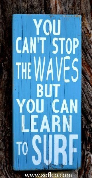 Best 25 Surf Quotes Ideas On Pinterest Surfing Quotes