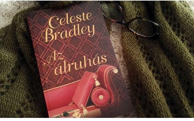 A romantikus regények óriási rajongójaként Celeste Bradley Az álruhás c. regénye már egy igen régóta betervezett olvasás volt nálam, és jéz...