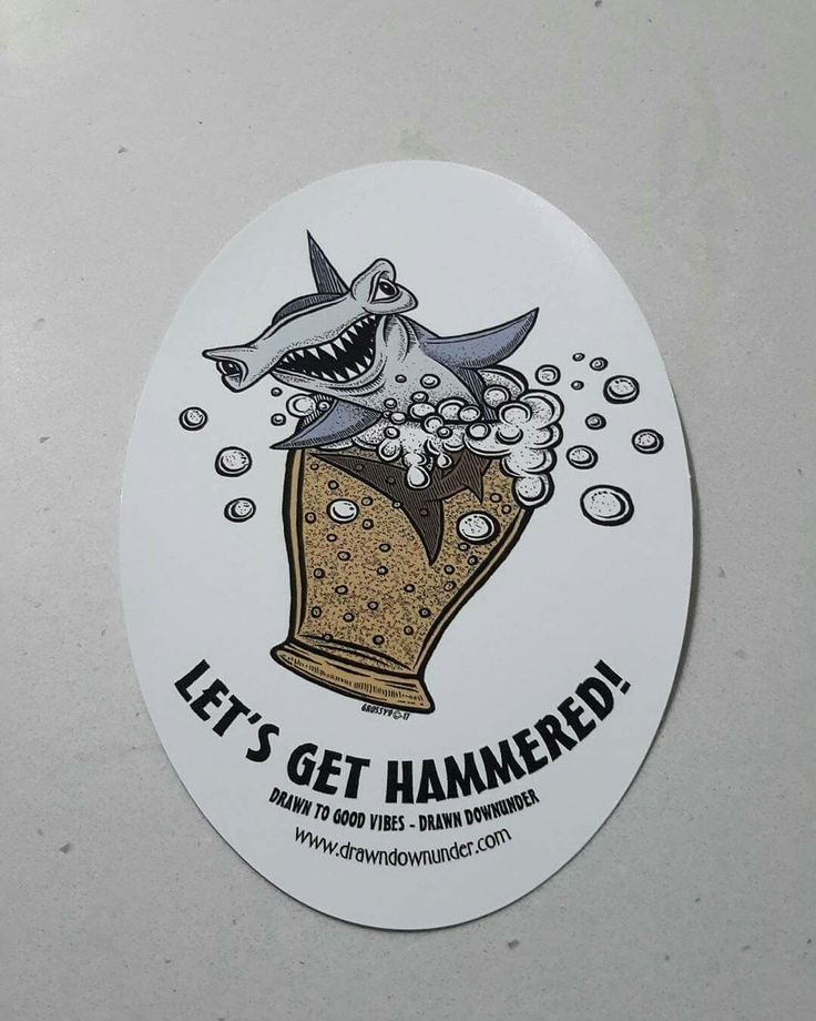 Let's get Hammered  Quality UV and waterproof  surf sticker. 10 cm wide x 15 high.  Visit www.drawndownunder.com