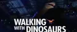 Walking With Dinosaurs.