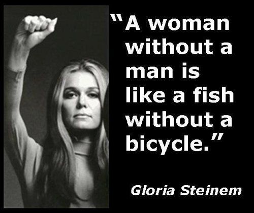 Image result for gloria steinem meme