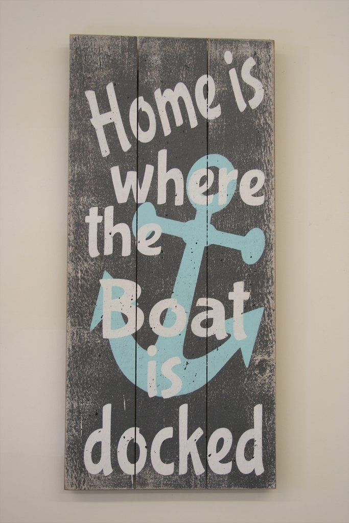 Home Is Where The Boat Is Docked Pallet Sign