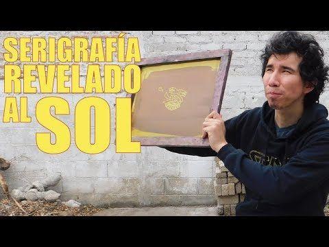 SERIGRAFIA REVELADO AL SOL — COMO REVELAR UN MARCO PARA SERIGRAFIA CON EL SOL? SERIGRAFIA CASERA - YouTube