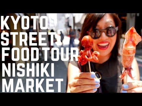 KYOTO STREET FOOD TOUR - Nishiki Market | Food and Travel Channel | Kyoto, Japan - YouTube