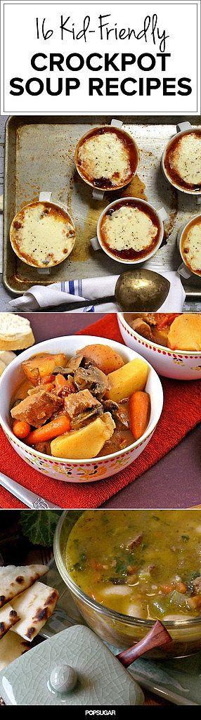 Slow Cook Your Soup: 16 Kid-Friendly Crockpot Soup Recipes