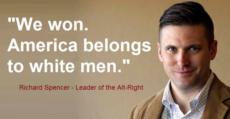"The Alt-Right wants us to believe they ain't white supremacists. Meet Richard Spencer, the feller that coined the phrase ""Alt-Right.""."