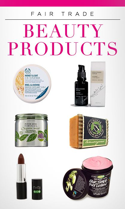 The best 8 fair trade beauty products