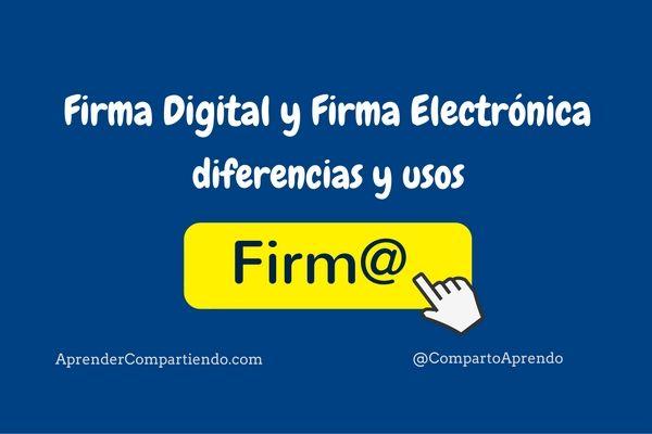 Firma Digital y Firma Electrónica, diferencias y usos. La Firma Digital y la Firma Electrónica no son lo mismo, pero ambas identifican al autor de un documento, mediante la utilización de un certificado digital.