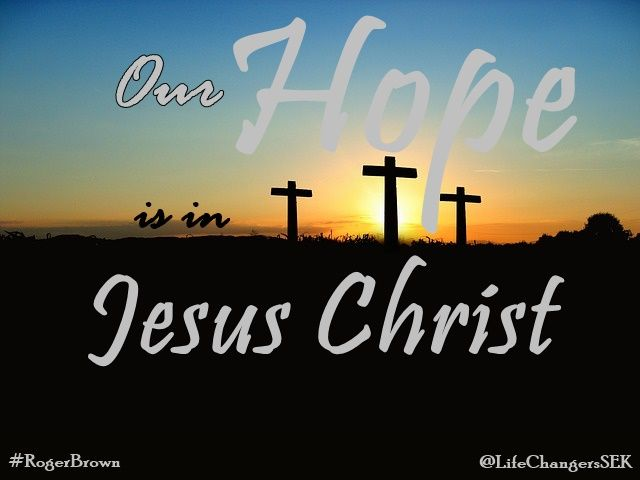 Our Hope Is In Jesus Christ Sermon Quotes Pinterest