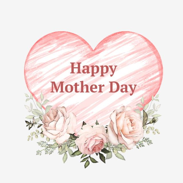 Mother Day Flowers With Heart Mothers Day Mother Day Mummy Png Transparent Clipart Image And Psd File For Free Download Mothers Day Flowers Diy Happy Mother S Day Mothers Day Card Template