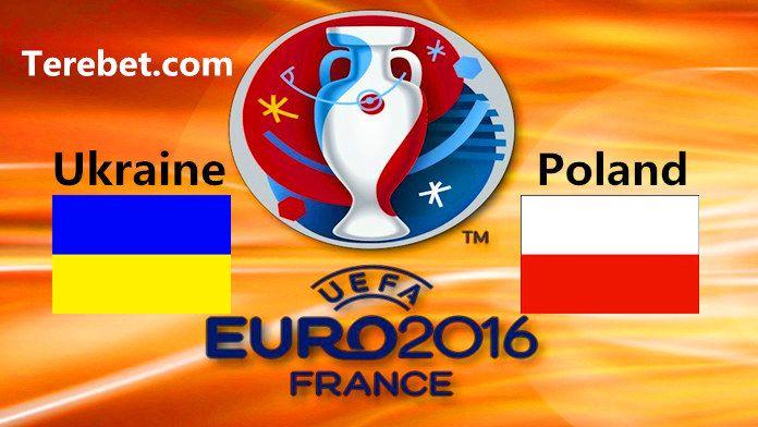 Euro 2016 Ukraine vs Poland Predictions, Betting Tips, Preview