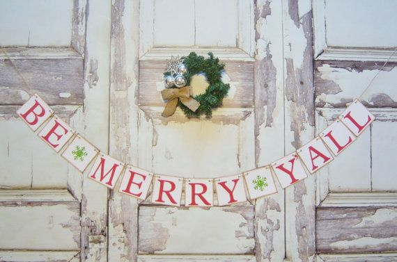 Be Merry Christmas banner Be Merry Y'all by lolaandcompany on Etsy