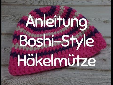 Anleitung: Stylische Häkelmütze im Boshi-Style - Mütze Häkeln für Anfänger, das Tutorial - YouTube