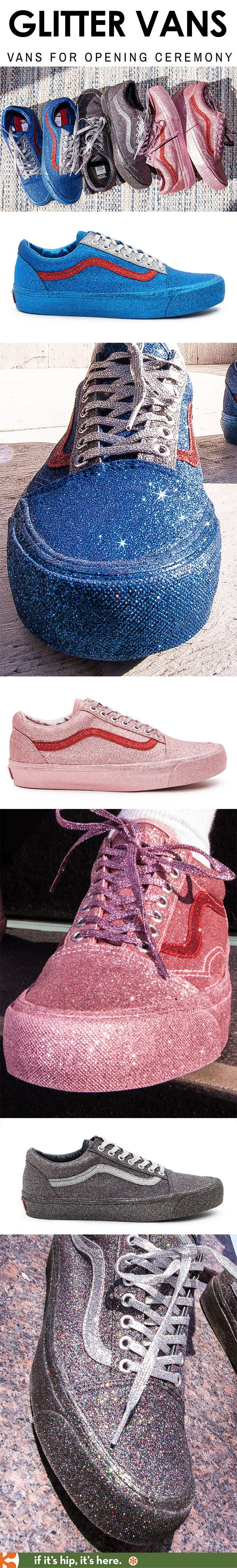 Hellz yeah! Old Skool Glitter Vans for Opening Ceremony