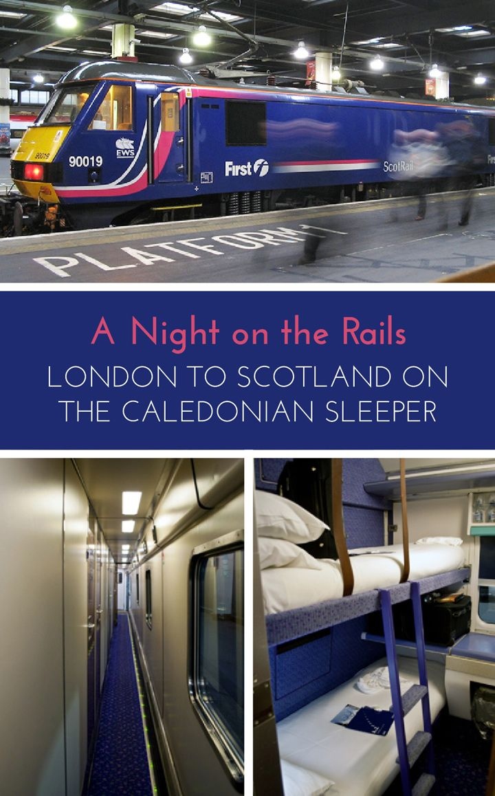 Travelling on the Caledonian Sleeper train between London and Scotland  C the routes  timetables  how to book and the experience on board